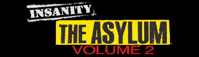 Insanity Asylum Volume 2